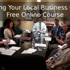 Growing Your Local Business Online – New Course Launched